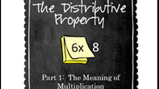 The Distributive Property of Multiplication (Part 1)