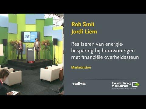Realiseren van energiebesparing - Rob Smit en Jordi Liem