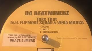 Vinyl Versions Da Beatminerz Take that