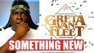 FIRST TIME HEARING   Greta Van Fleet   Always There (Audio) REACTION