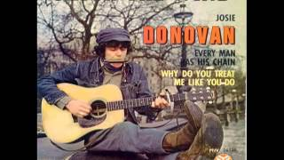 Donovan -[4]- Why Do You Treat Me Like You Do