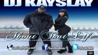 DJ Kayslay   About That Life Feat  Fabolous, T Pain, Rick Ross, Nelly   French Montana FULL