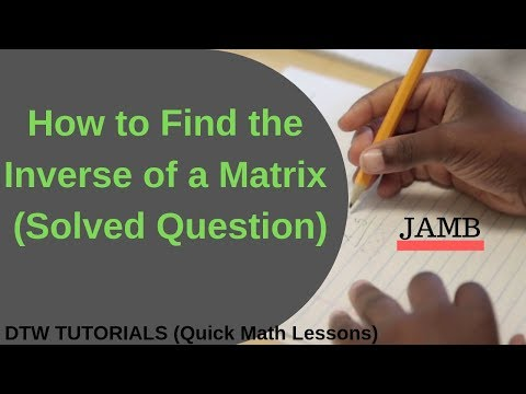How to find the Inverse of a Matrix (Solved Example)