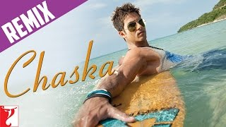 Remix Song Chaska – Badmaash Company | Shahid Kapoor | Anushka Sharma | Vir Das | Meiyang Chang
