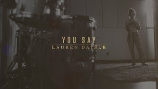Gambar cover Lauren Daigle - You Say (Lyric Video)