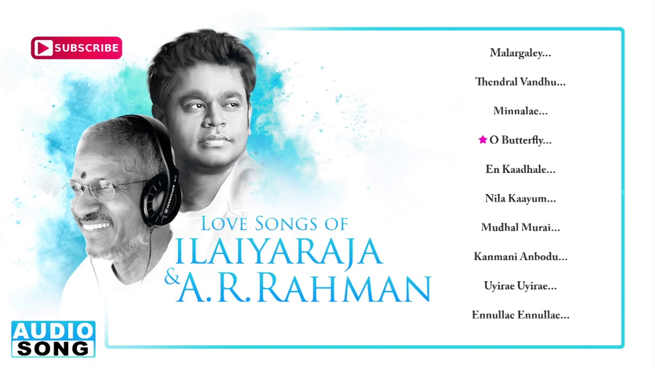 AR Rahman & Ilayaraja Love Songs | Audio Jukebox | Evergreen