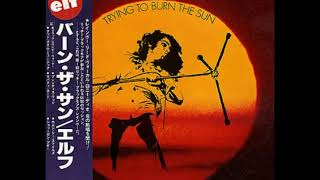 "ELF  ""Trying To Burn The Sun"" - 1975 (Released in Japan' 1977) [Vinyl Rip] (Full Album)"
