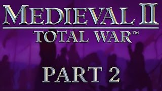 Medieval 2: Total War - Part 2 - Romanes Eunt Domus