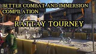 Tourney with Better Combat and Immersion Compilation