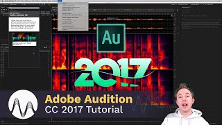 Adobe Audition CC 2017 Tutorial