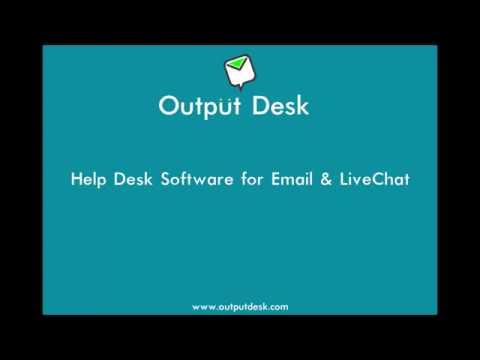 Help Desk Software (On-Premises) - Output Desk
