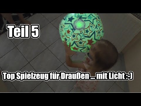 """Top Spielzeug für Draußen (Outdoor) Teil 5 ... mit """"Licht"""""""