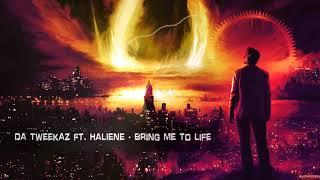 Da Tweekaz ft. HALIENE - Bring Me To Life [HQ Edit]