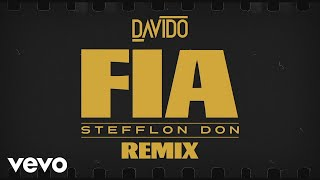 Davido   FIA (Remix) (Lyric Video) Ft. Stefflon Don