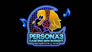 Persona 3 Dancing Moon Night - Light The Fire Up In The Night (Kagejikan + Mayonaka Remix)