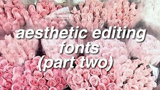 aesthetic editing fonts [2]