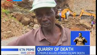Two people killed as walls of a quarry in Nyeri caved in