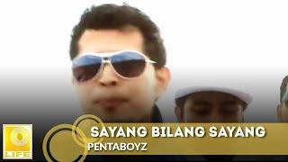 Download lagu Pentaboyz Sayang Bilang Sayang Mp3