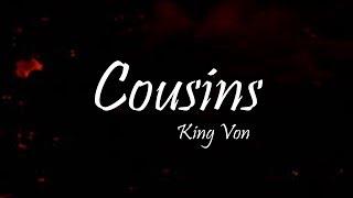 King Von - Cousins Ft. Jusblow600 (Lyrics)