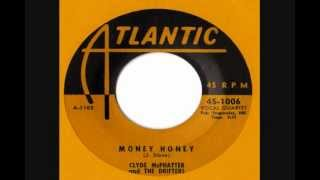 Clyde McPhatter & The Drifters - Money Honey (1953)