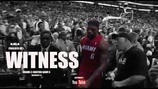 WITNESS   Game 6   Miami Heat vs Boston Celtics 2012   EP.1