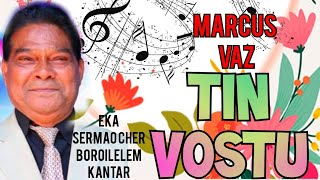 ENTERTAINMENT 16 😃 💝TIN VOSTU💝 Song by  MARCUS VAZ