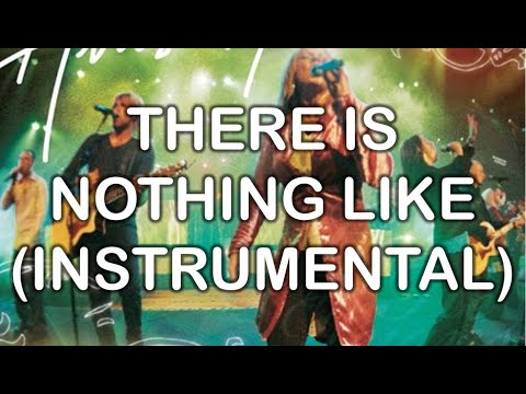 There Is Nothing Like (Instrumental) - God He Reigns (Instrumentals) - Hillsong