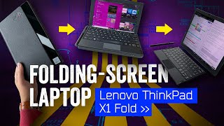 Lenovo ThinkPad X1 Fold - The World's Newest Foldable - Is A Laptop?