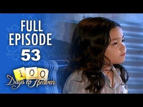 100 Days To Heaven - Episode 53