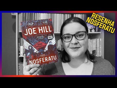 Nosferatu [Joe Hill] Resenha #025 SEM SPOILERS   Li num Livro