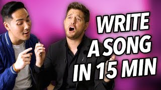 I Wrote A Love Song With Michael Bublé In 15 Minutes