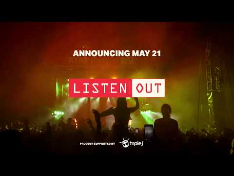 Listen Out 2019 Line-up Next Tuesday (21st May)