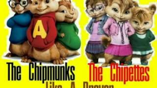 The Chipmunks The Chipettes - Like A Prayer
