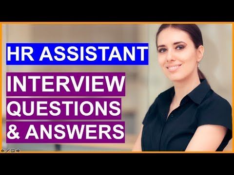 HR ASSISTANT Interview Questions & Answers (Human Resources Interview Prep!)