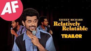 Naveen Richard: Relatively Relatable Trailer