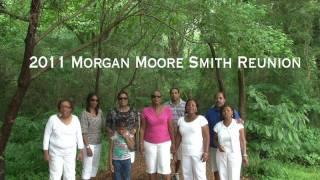 Morgan Moore Smith Reunion 2011