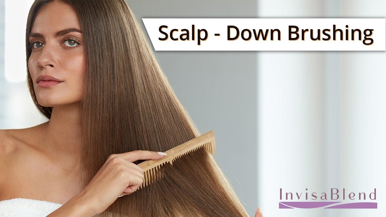 Scalp-Down Brushing