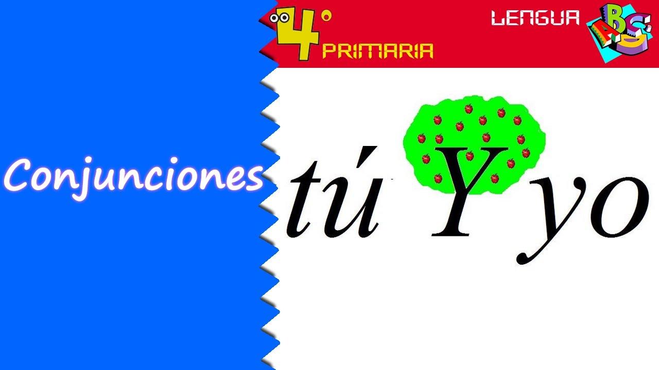 Lengua Castellana. 4º Primaria. Tema 11. Las conjunciones