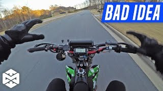 I THINK I might be INSANE...BAD IDEA? [Honda CRF450R Supermoto]
