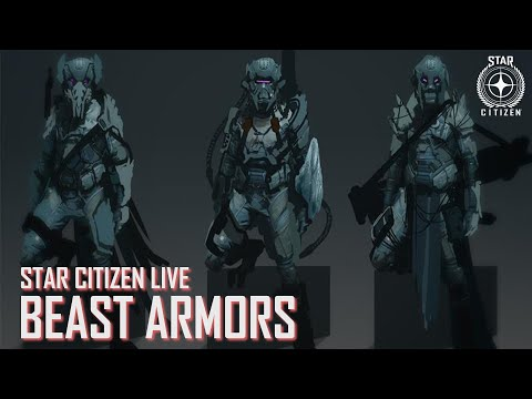 Star Citizen Live Looks at Beast Armors