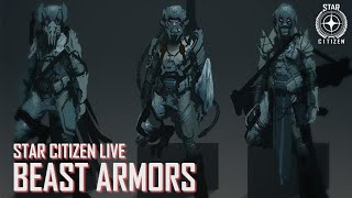 Star Citizen Live: Beast Armors