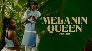 Psycho - Melanin Queen (Music Video) Prod. By Digital Vincent Studio