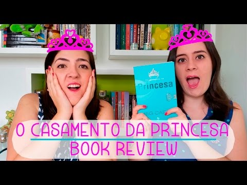 O Casamento da Princesa | Book Review