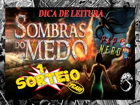 Dica de Leitura: SOMBRAS DO MEDO | #PN.18