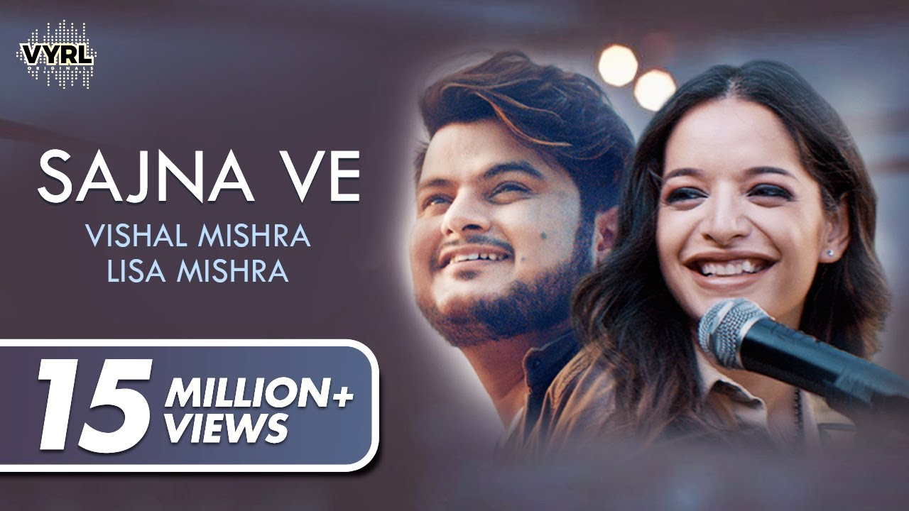 Sajna Ve mp3 Song