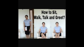 How to sit, walk and talk in an interview