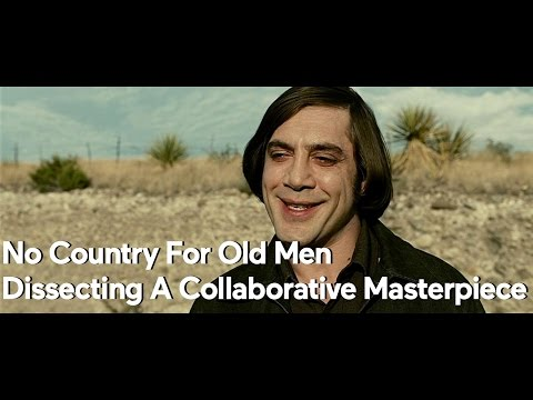 No Country For Old Men — Dissecting A Collaborative Masterpiece