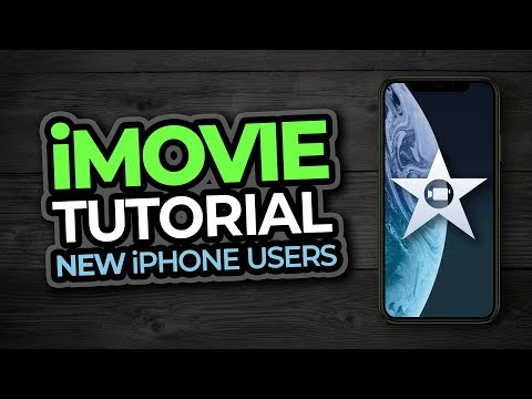 iMovie Tutorial For New iPhone Users
