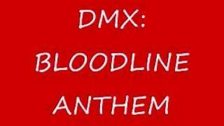 DMX: BLOODLINE ANTHEM
