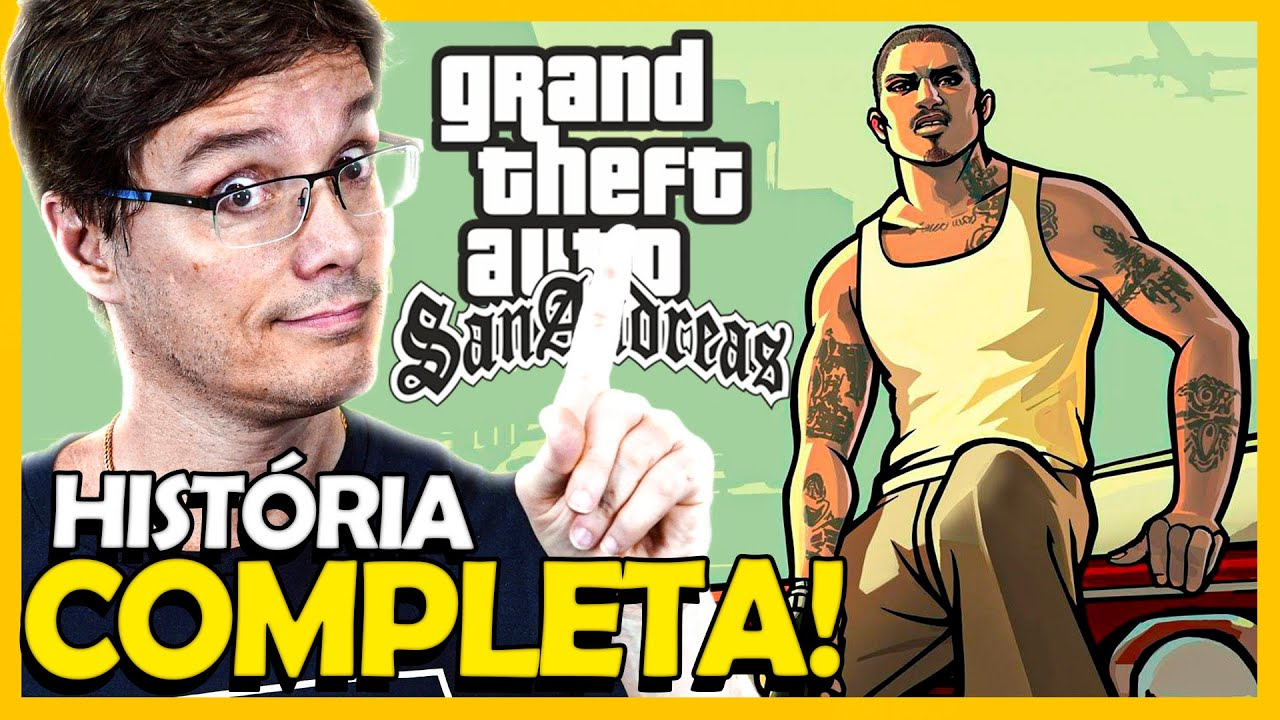 Grand Theft Auto (GTA)  San Andreas : História completa